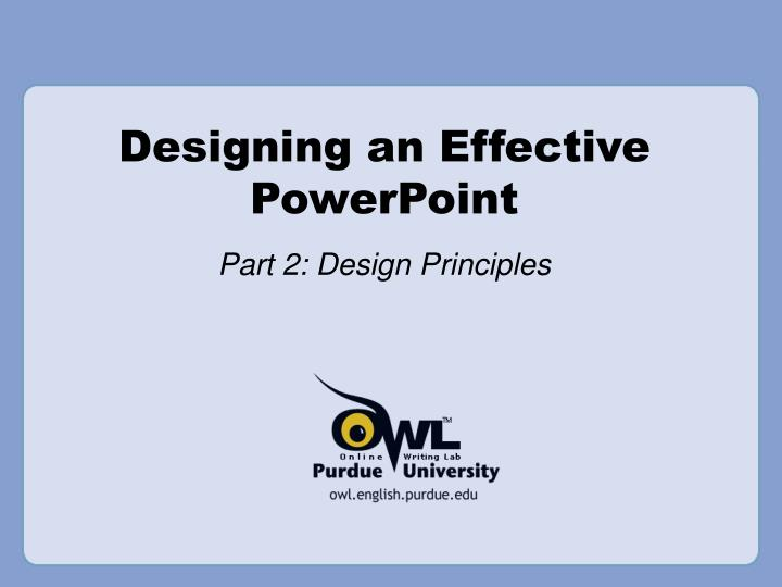 Designing an effective powerpoint l.jpg