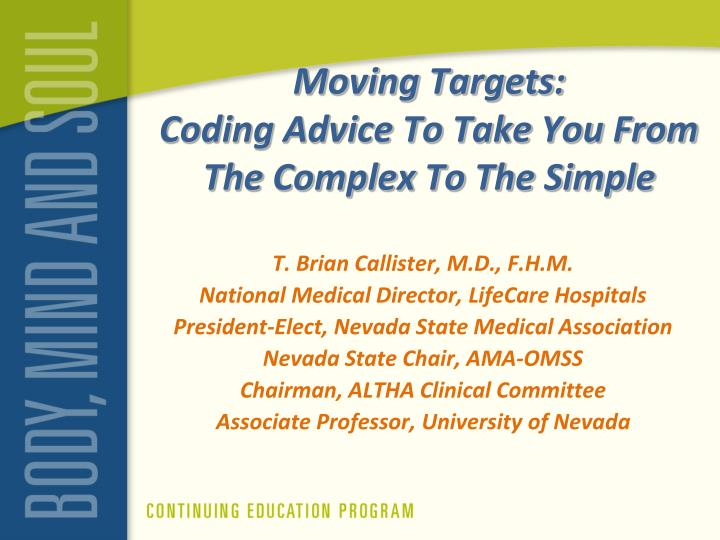 moving targets coding advice to take you from the complex to the simple