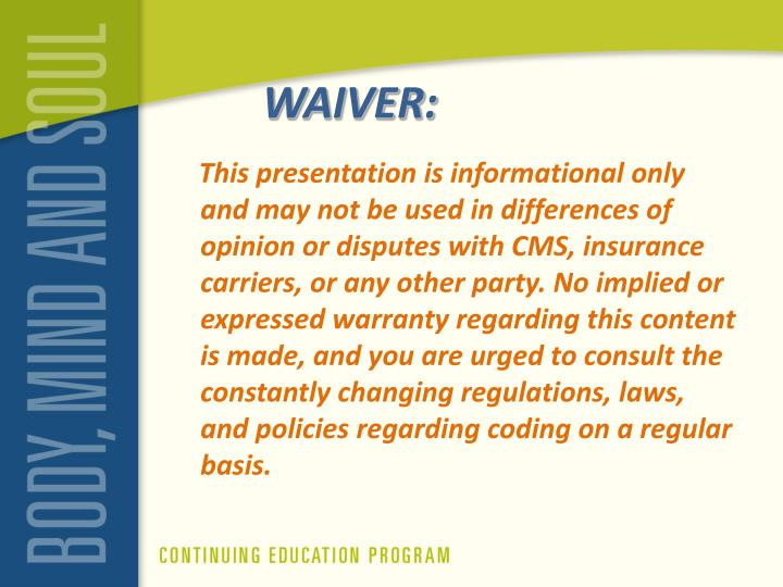 WAIVER: