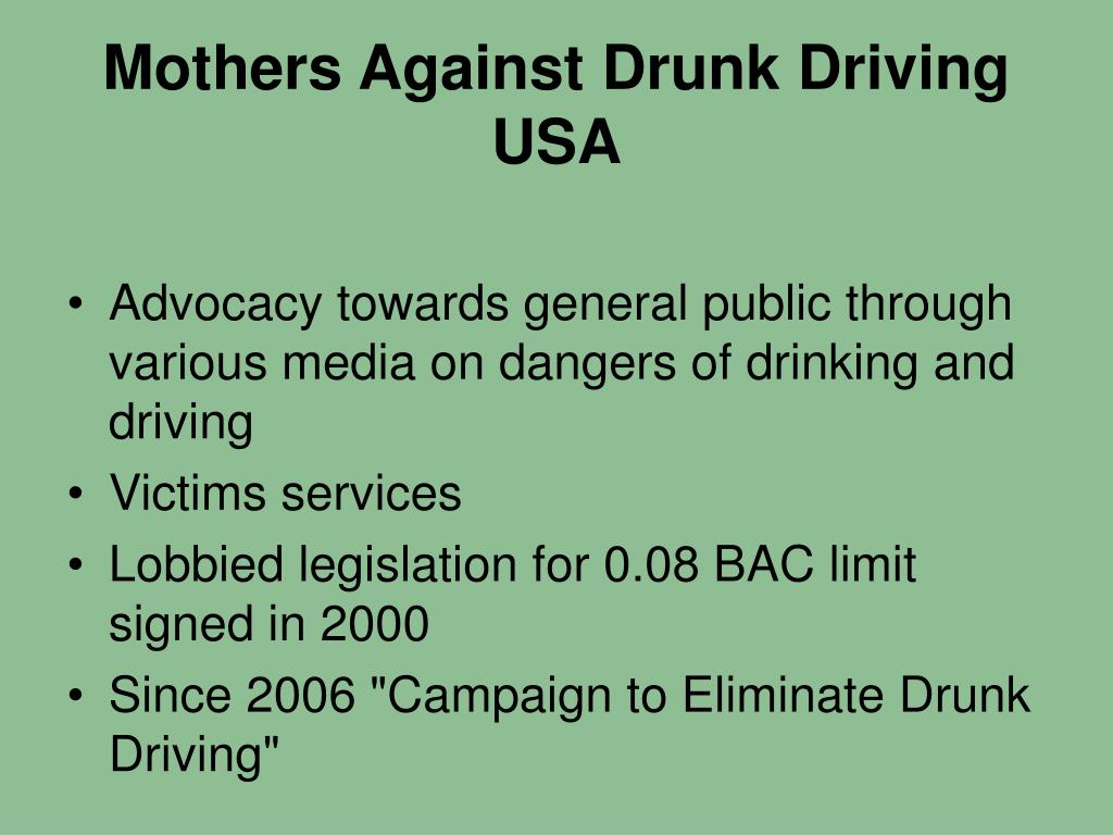 Mothers Against Drunk Driving