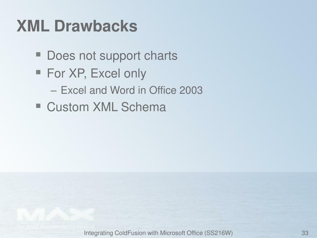 XML Drawbacks