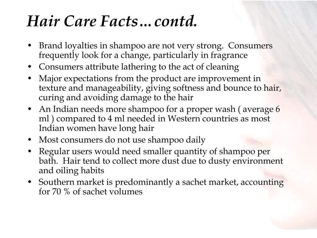 Hair Care Facts…contd.