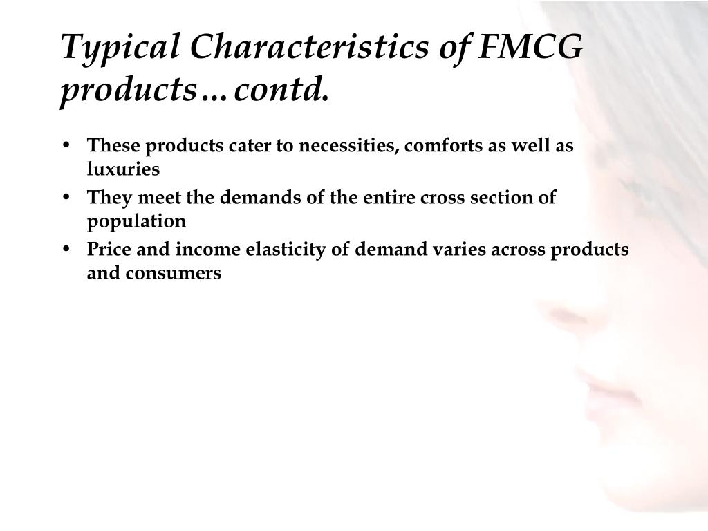 Typical Characteristics of FMCG products…contd.