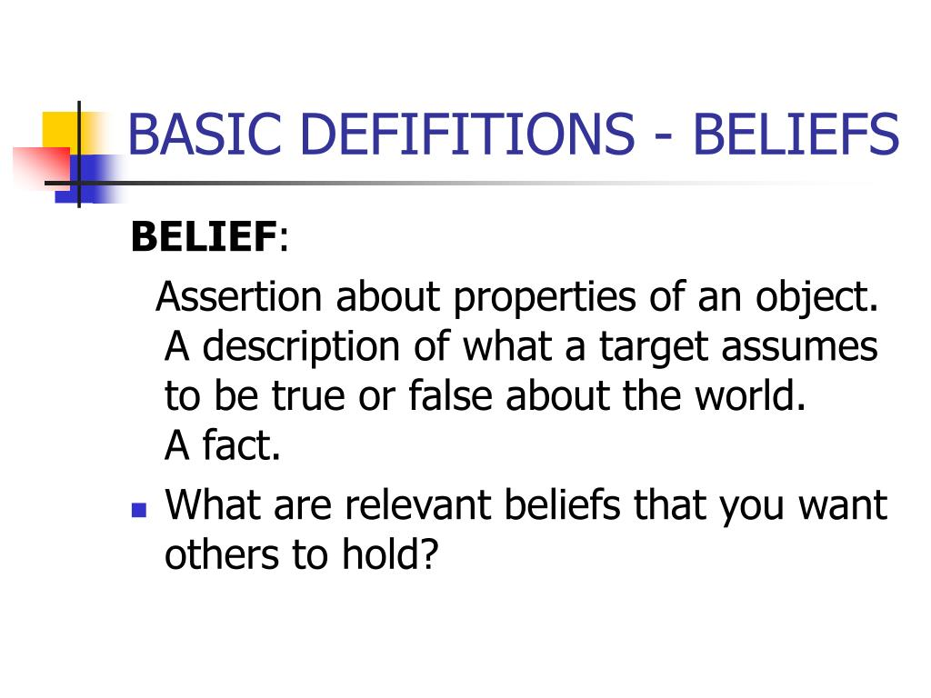 BASIC DEFIFITIONS - BELIEFS
