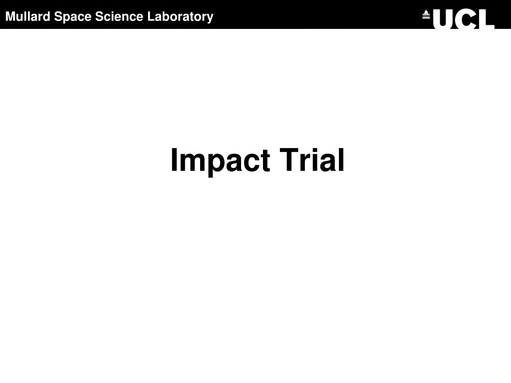 Impact Trial