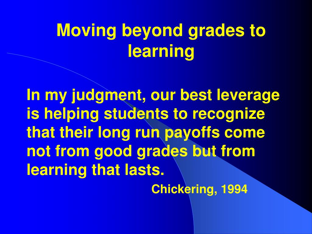 Moving beyond grades to learning