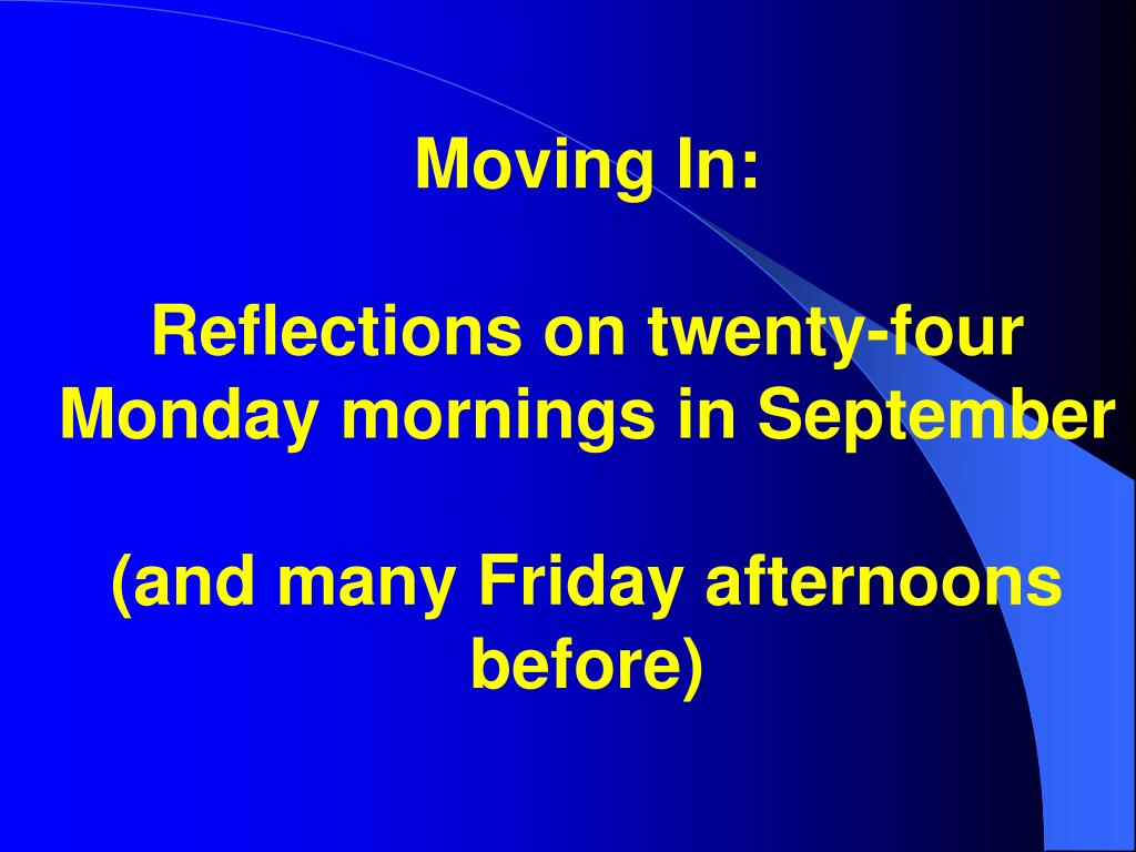 Moving In: