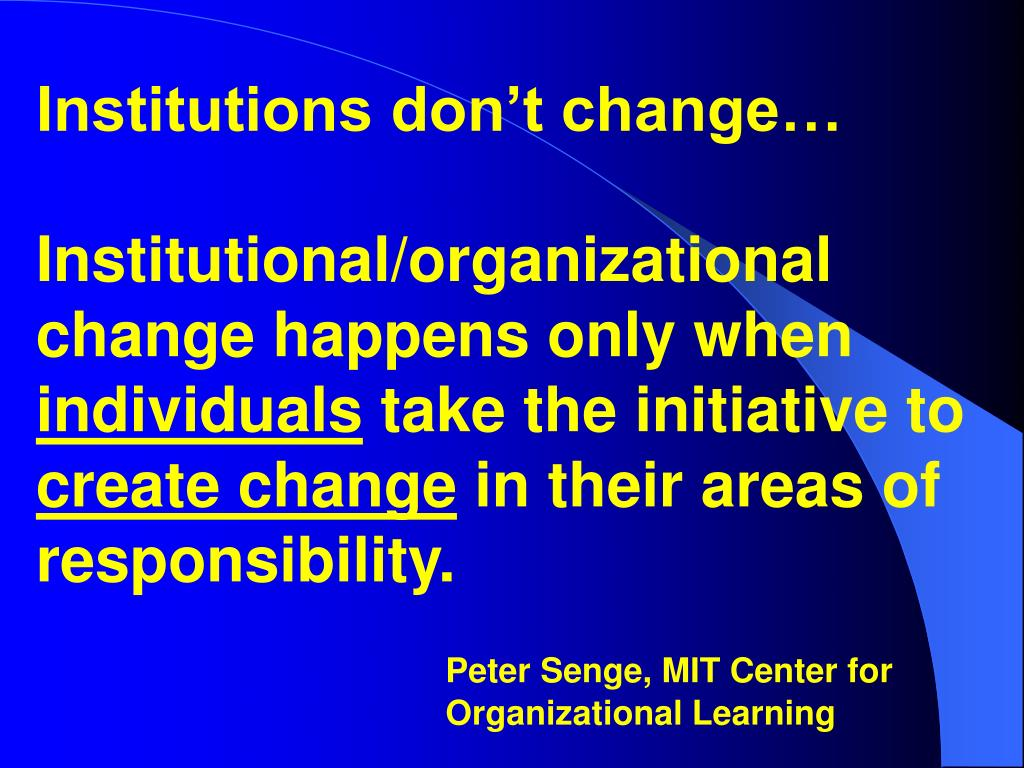 Institutions don't change…