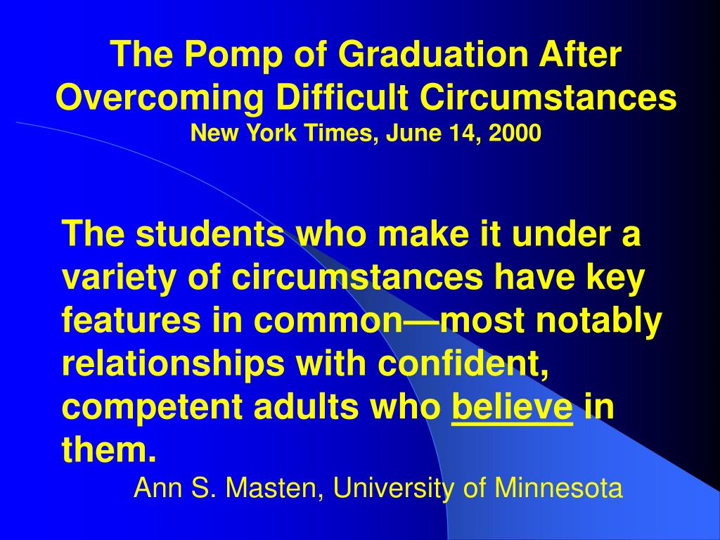 The Pomp of Graduation After Overcoming Difficult Circumstances