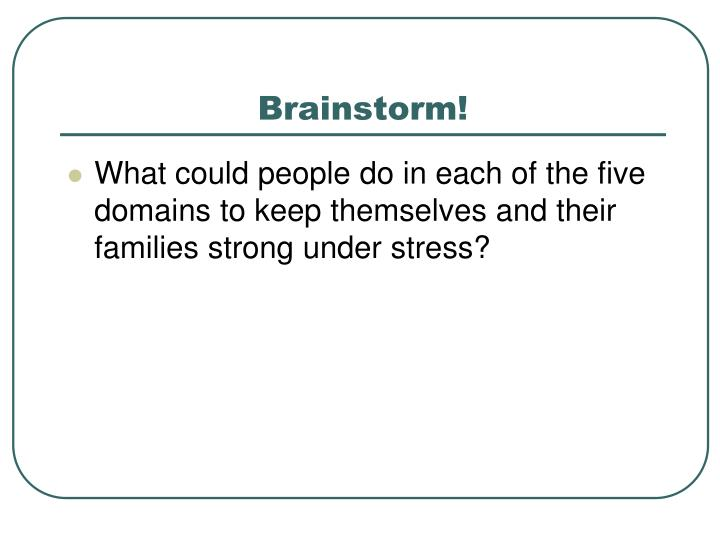 Brainstorm!