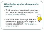 what helps you be strong under stress