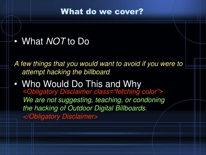 What do we cover?