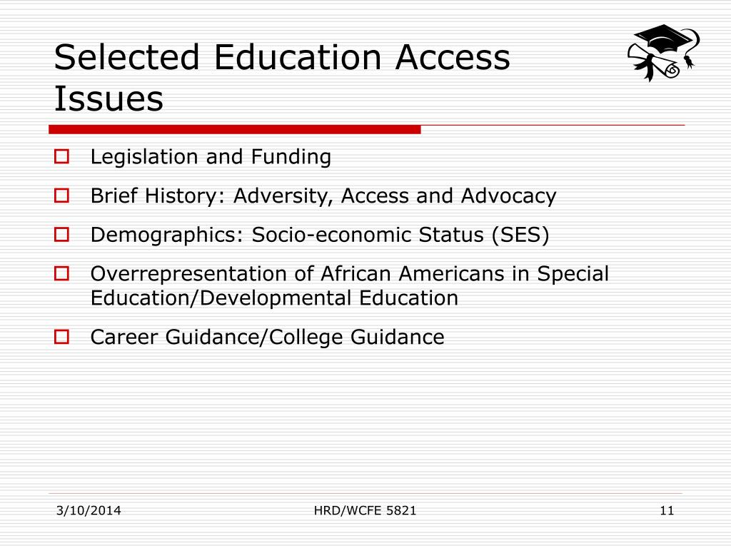 Selected Education Access Issues