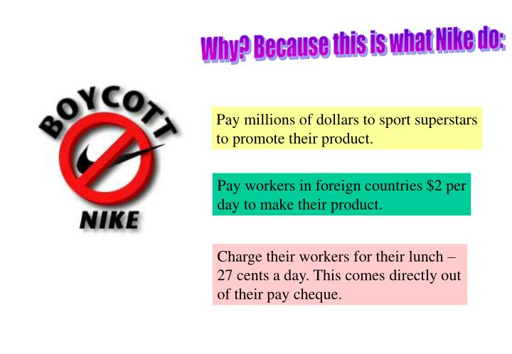 Why? Because this is what Nike do: