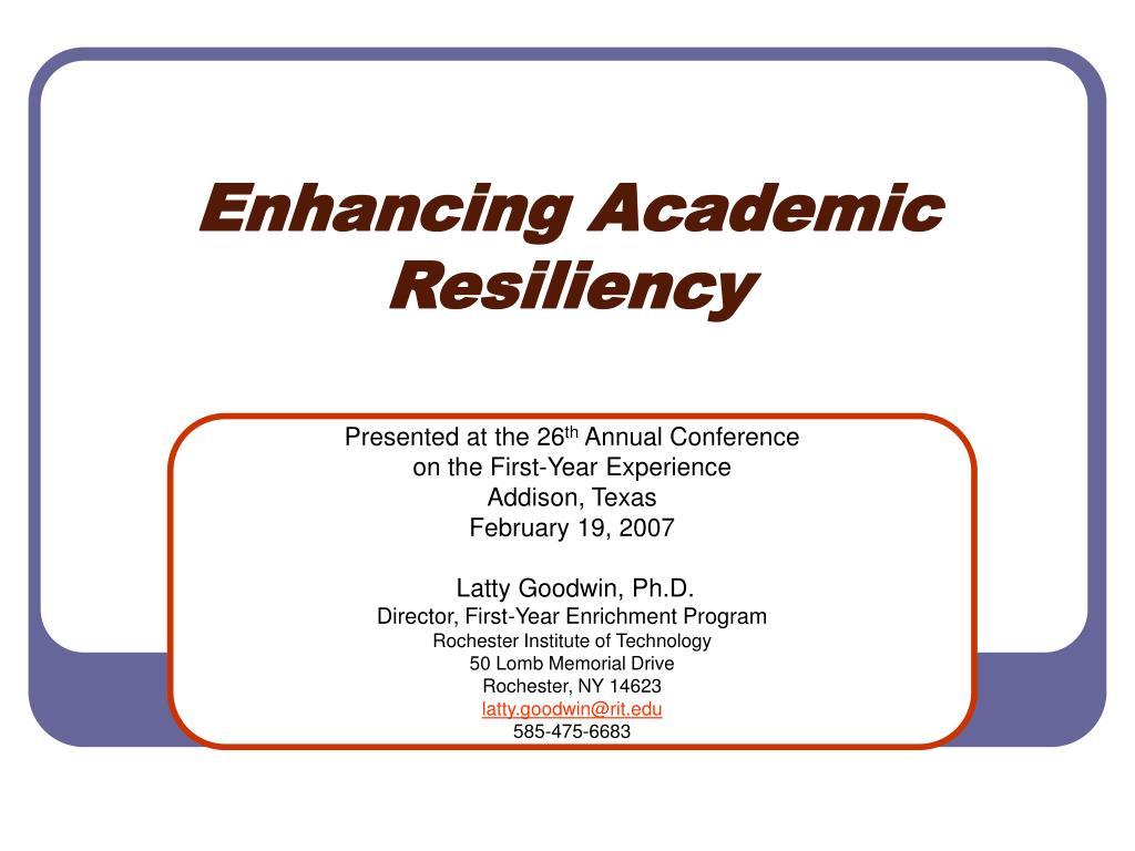 Enhancing Academic Resiliency