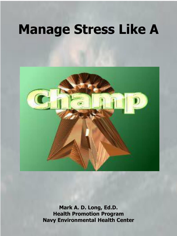 Manage Stress Like A