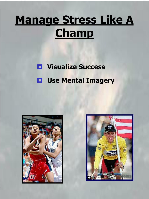Manage Stress Like A Champ