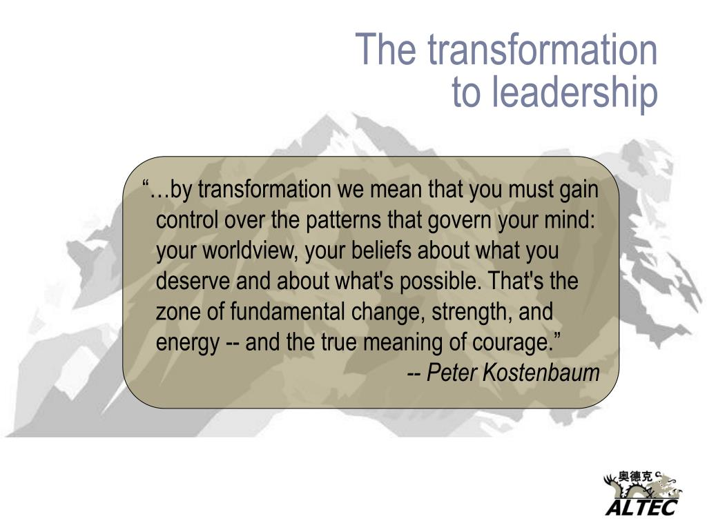 The transformation  to leadership