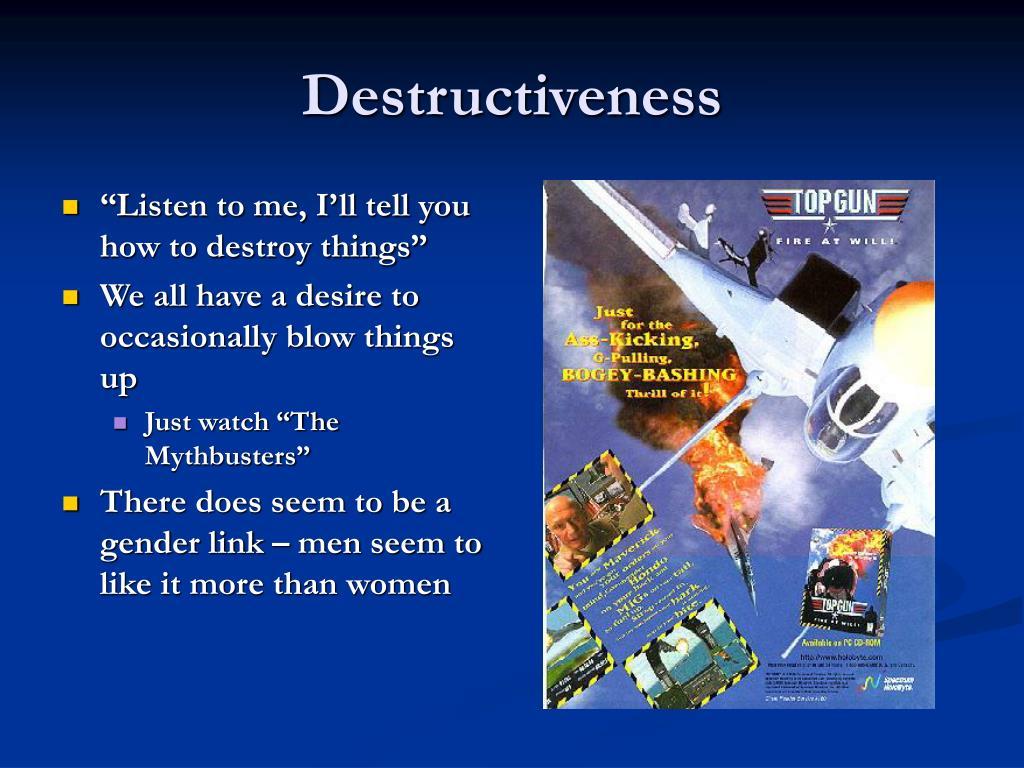 Destructiveness