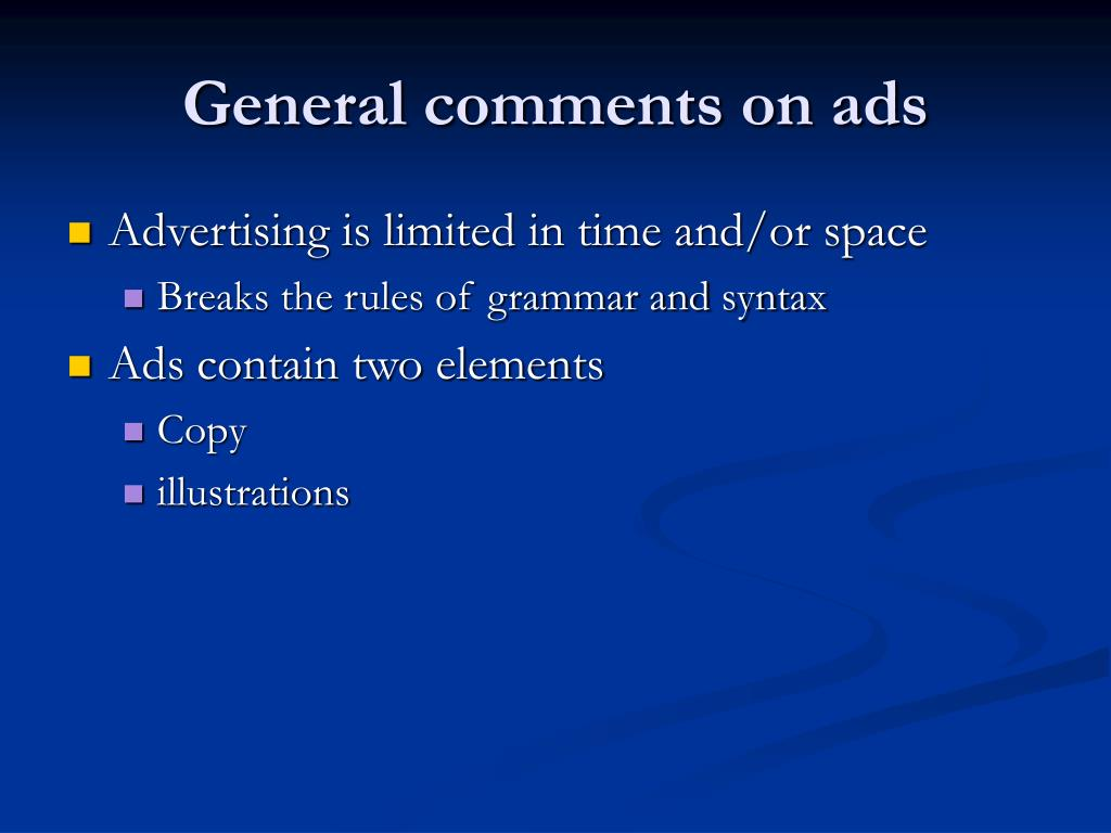 General comments on ads