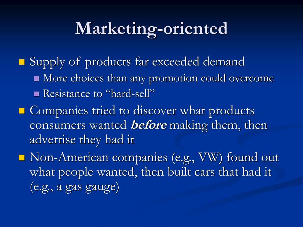 Marketing-oriented