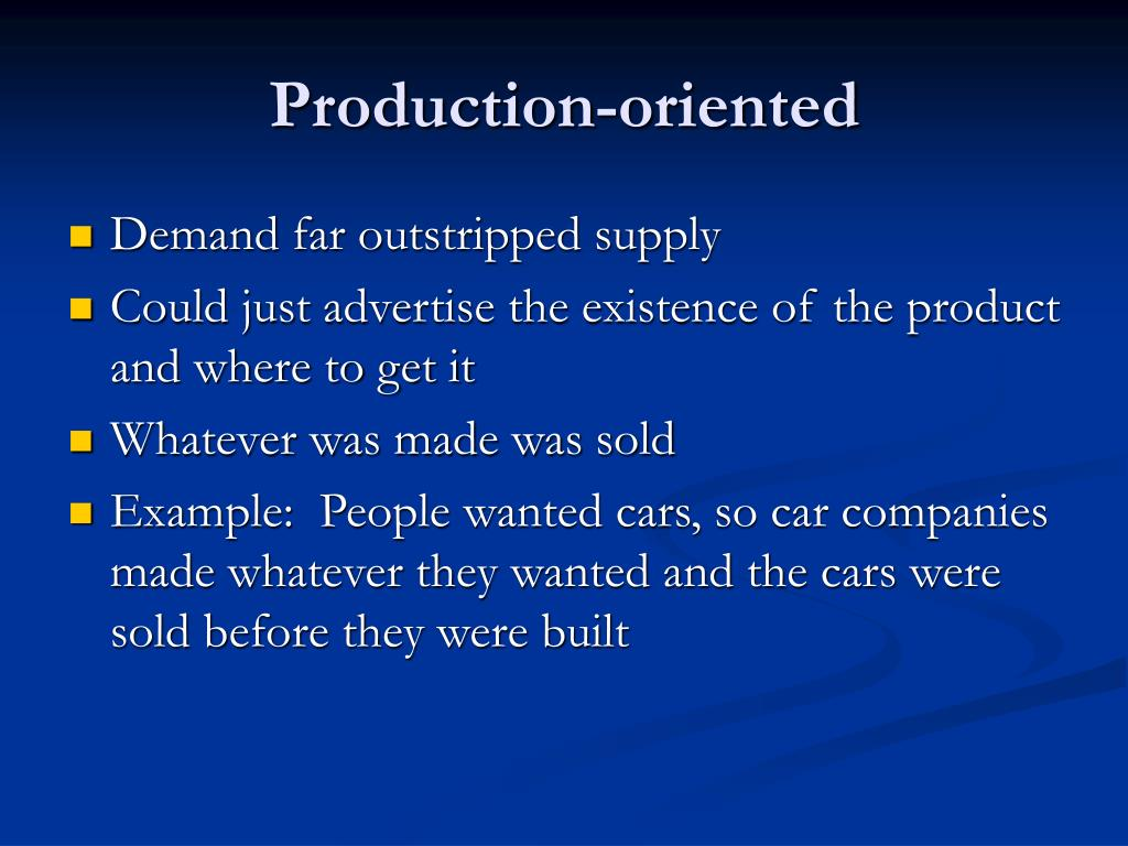 Production-oriented