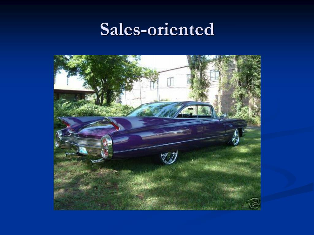 Sales-oriented