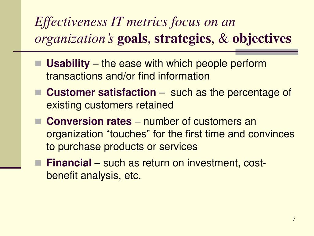 Effectiveness IT metrics focus on an
