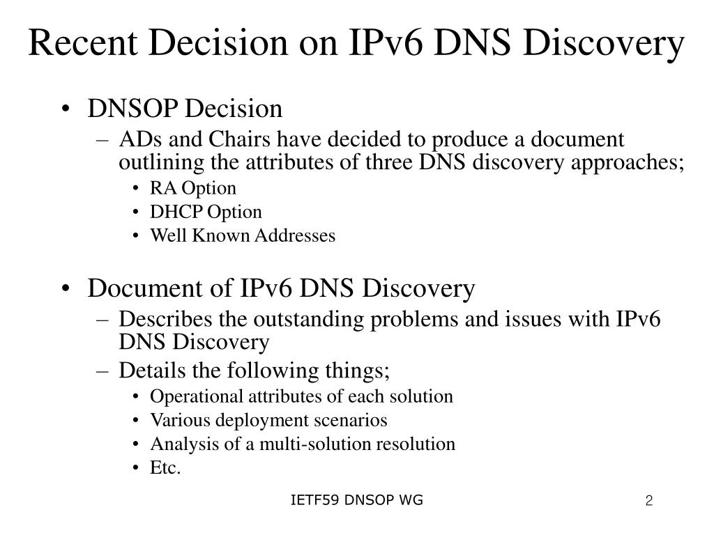 Recent Decision on IPv6 DNS Discovery