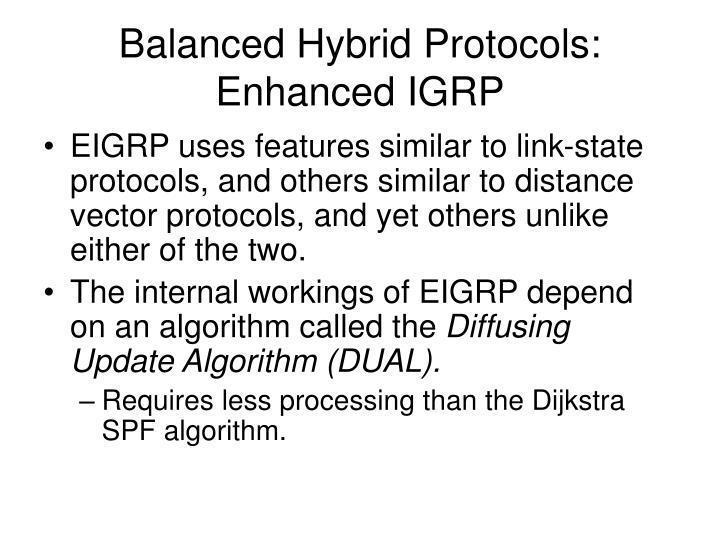 Balanced Hybrid Protocols: Enhanced IGRP