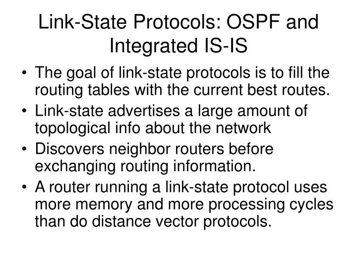 Link-State Protocols: OSPF and Integrated IS-IS