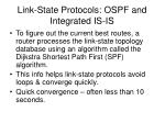 link state protocols ospf and integrated is is1