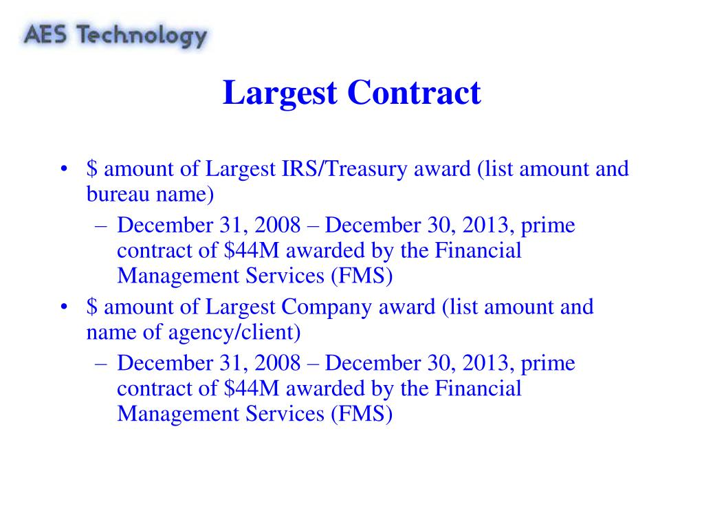 Largest Contract