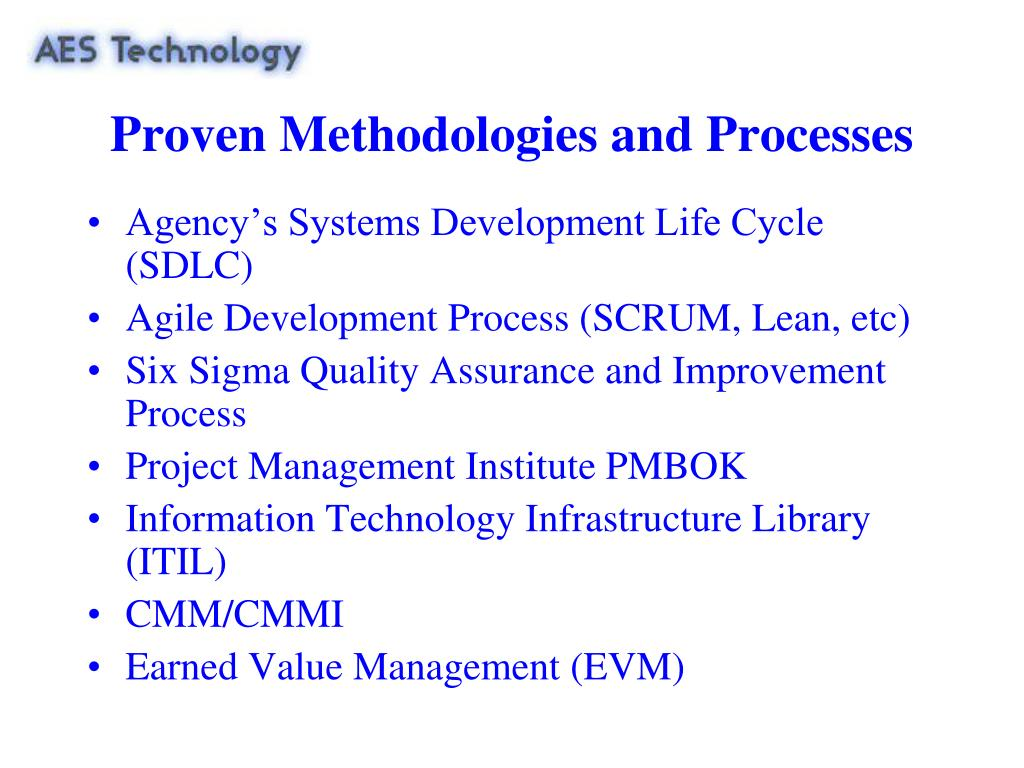 Proven Methodologies and Processes