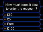how much does it cost to enter the museum