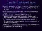 case 36 additional links