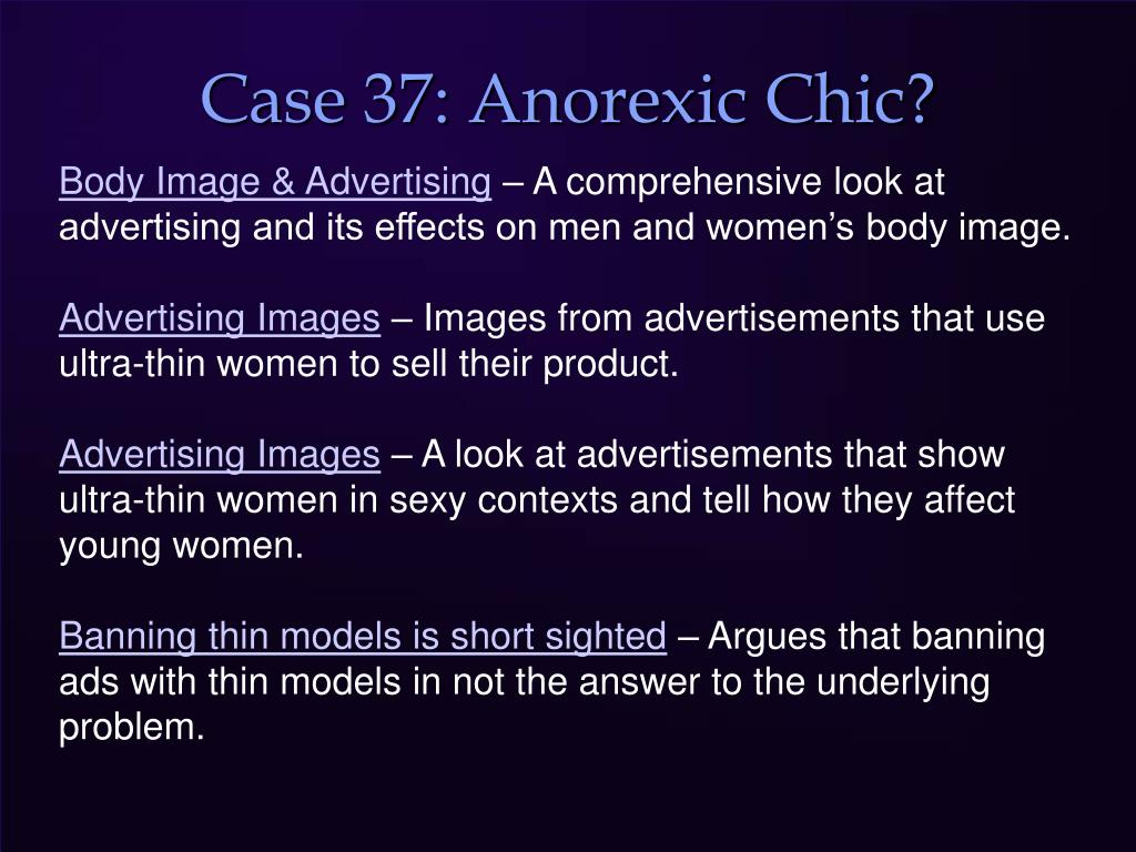 Case 37: Anorexic Chic?