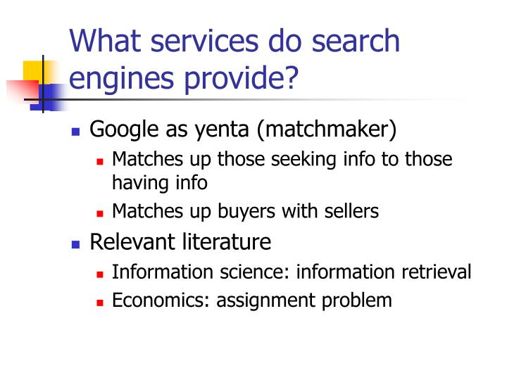 What services do search engines provide?