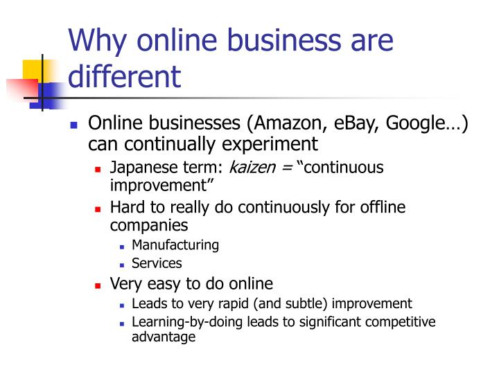 Why online business are different