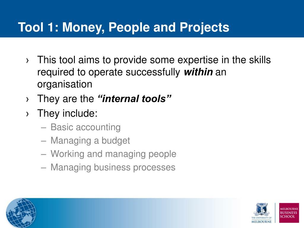 Tool 1: Money
