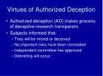virtues of authorized deception