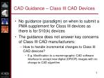 cad guidance class iii cad devices