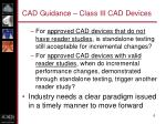 cad guidance class iii cad devices1