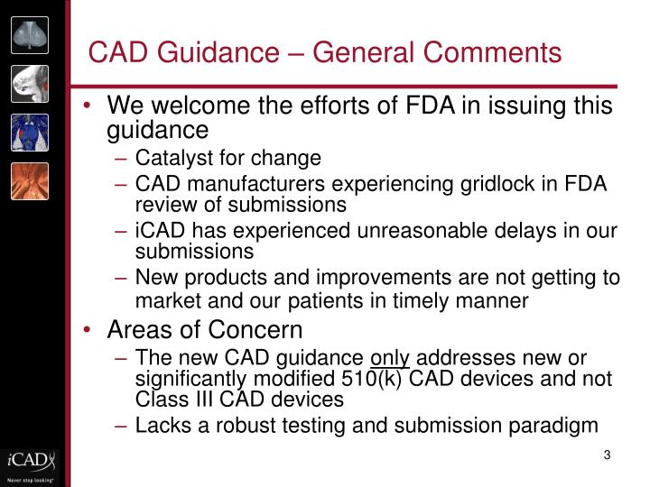 CAD Guidance – General Comments