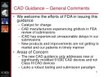 cad guidance general comments