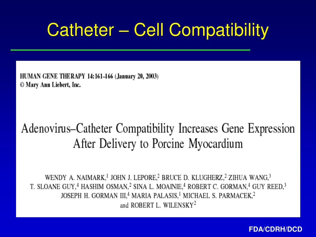 Catheter – Cell Compatibility