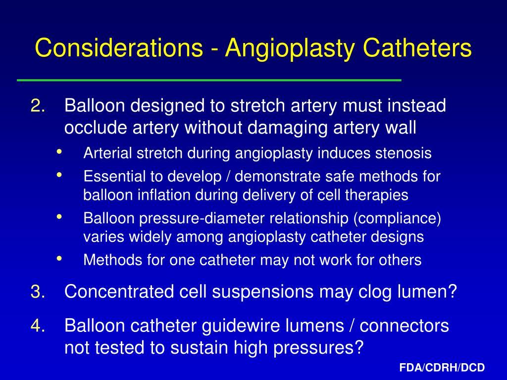 Considerations - Angioplasty Catheters