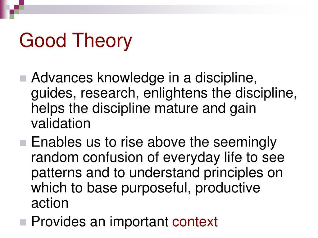 Good Theory