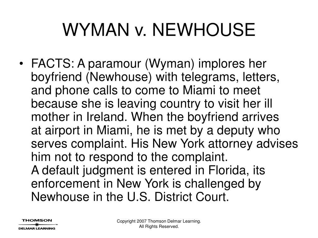 WYMAN v. NEWHOUSE