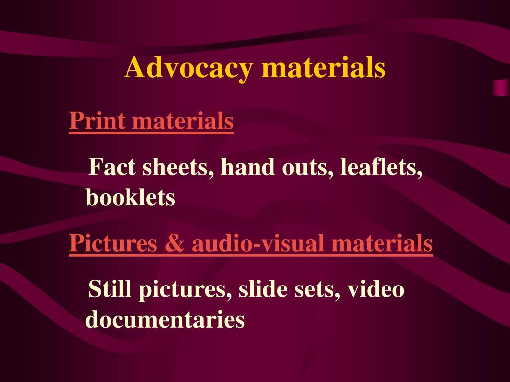 Advocacy materials